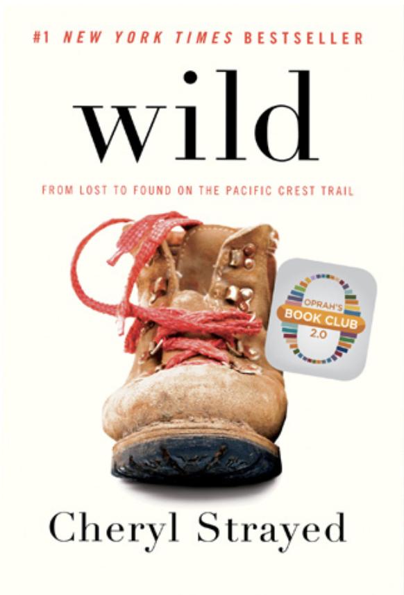 Wild – Cheryl Strayed